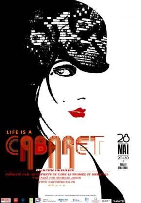 Affiche 2007 Life is a Cabaret.jpg